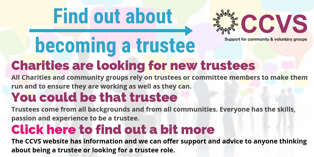 Advert to a page to find out more about being a trustee on the CCVS website